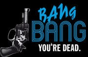bang bang youre dead analysis Bang bang you're dead – a 2002 showtime original film based on the 1999 play of the same name by screenwriter william mastrosimone – sabotages its attempts at dramatizing an american high school experience with.